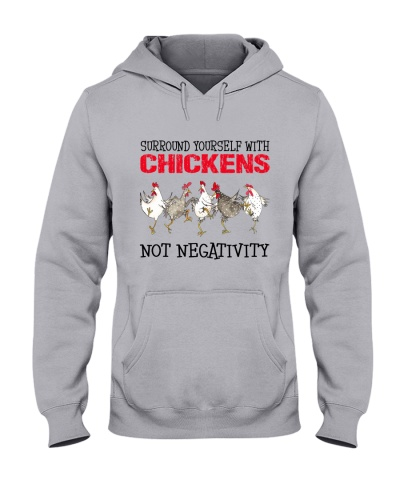 Surround Yourself With Chickens