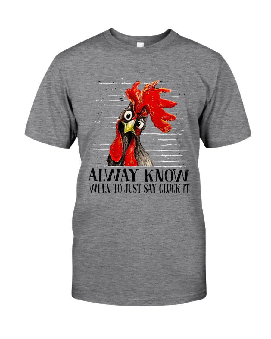 Alway Know When To Just Say Classic T-Shirt