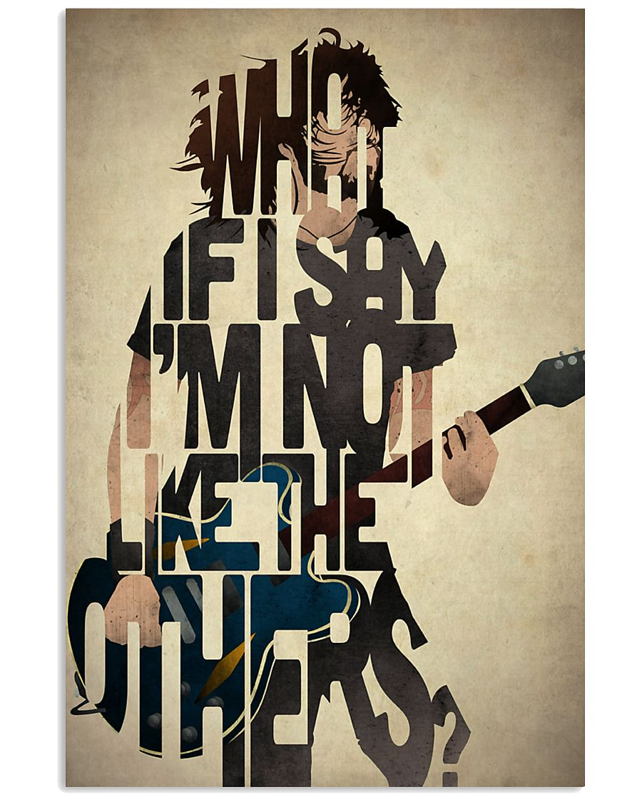 What If I Say I'm Not Like The Others 11x17 Poster