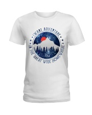 I Want Adventure Ladies T-Shirt thumbnail