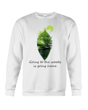 Going To The Woods Is Going Home Crewneck Sweatshirt thumbnail