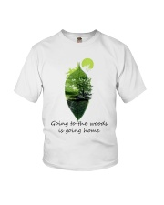 Going To The Woods Is Going Home Youth T-Shirt thumbnail