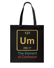 The Element Of Confusion Tote Bag thumbnail