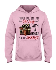 Trust Me I'm An Old Lady Hooded Sweatshirt thumbnail