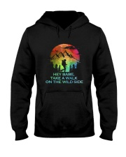 Take A Walk On The Wild Side Hooded Sweatshirt front