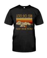 Lets Go Far Away From People Classic T-Shirt thumbnail