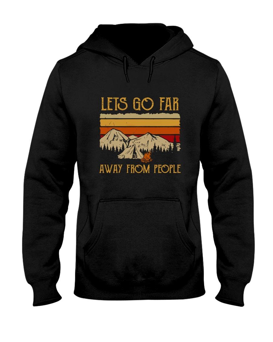 Lets Go Far Away From People Hooded Sweatshirt