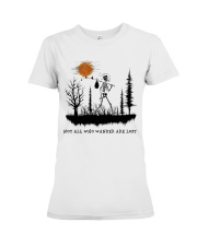 Not All Who Wander Are Lost Premium Fit Ladies Tee thumbnail