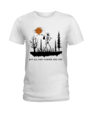 Not All Who Wander Are Lost Ladies T-Shirt thumbnail