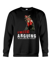 I'm Not Arguing Crewneck Sweatshirt thumbnail