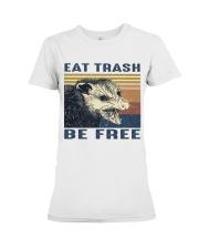 Eat Trash Be Fre-ee Premium Fit Ladies Tee thumbnail