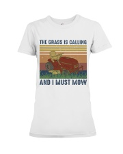 The Grass Is Calling Premium Fit Ladies Tee thumbnail