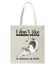 I Dont Like Morning People Tote Bag thumbnail