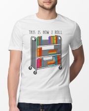 This Is How I Roll Classic T-Shirt lifestyle-mens-crewneck-front-13