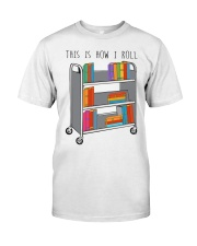 This Is How I Roll Premium Fit Mens Tee thumbnail