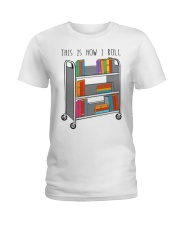 This Is How I Roll Ladies T-Shirt thumbnail