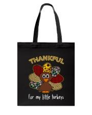 Thankfull For My Little Turkeys Tote Bag thumbnail