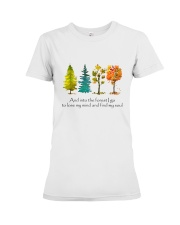 And Into The Forest I Go Premium Fit Ladies Tee thumbnail