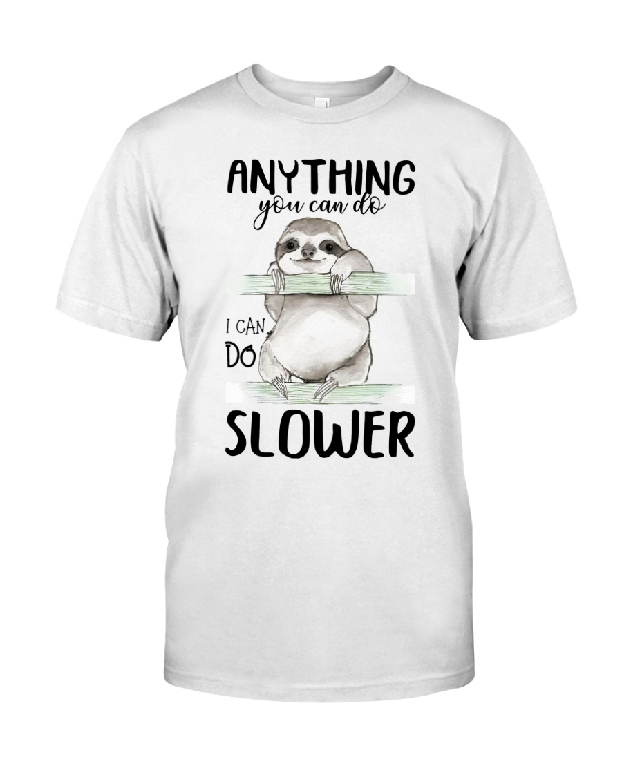 I Can Do Slower Classic T-Shirt