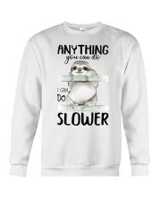 I Can Do Slower Crewneck Sweatshirt thumbnail
