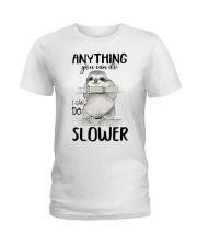 I Can Do Slower Ladies T-Shirt thumbnail
