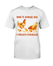 I Collect Chickens Classic T-Shirt front