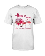 You Put Your Flamingos Classic T-Shirt thumbnail