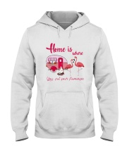 You Put Your Flamingos Hooded Sweatshirt front