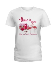 You Put Your Flamingos Ladies T-Shirt thumbnail