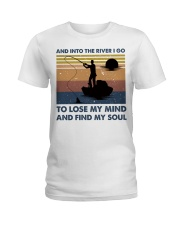 And Into The River I Go Ladies T-Shirt thumbnail
