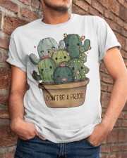 Dont Be A Prick Classic T-Shirt apparel-classic-tshirt-lifestyle-26