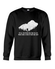 Of All The Paths You Take In Life Crewneck Sweatshirt thumbnail