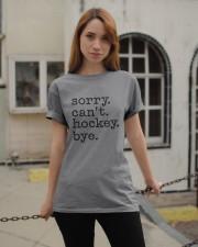 Sorry Can't Hockey Bye Classic T-Shirt apparel-classic-tshirt-lifestyle-19