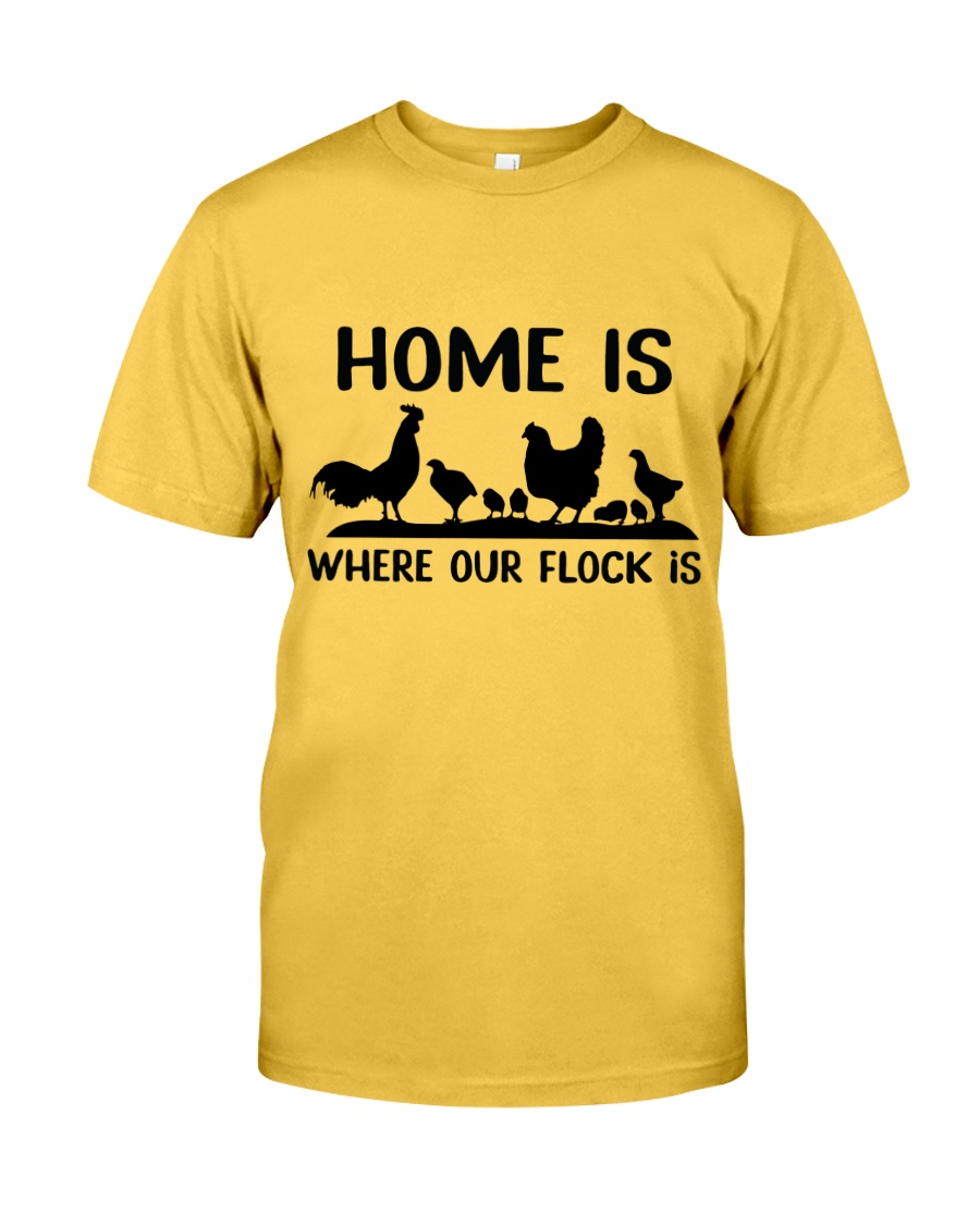 Home Is Where Our Flock Is Classic T-Shirt