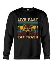 Live Fast Eat Trash Crewneck Sweatshirt thumbnail