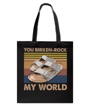 You Birken Rock My World Tote Bag thumbnail
