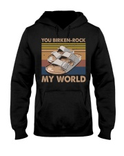 You Birken Rock My World Hooded Sweatshirt thumbnail