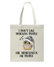 I Don't Like Morning People Tote Bag thumbnail
