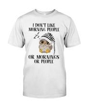 I Don't Like Morning People Premium Fit Mens Tee thumbnail