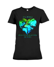 Be Kind In A World Premium Fit Ladies Tee thumbnail
