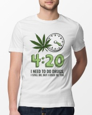 I Need To Do Drug Classic T-Shirt lifestyle-mens-crewneck-front-13
