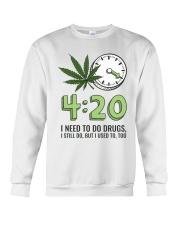I Need To Do Drug Crewneck Sweatshirt thumbnail