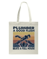 Plumber A Good Flush Tote Bag thumbnail