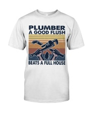 Plumber A Good Flush Classic T-Shirt front