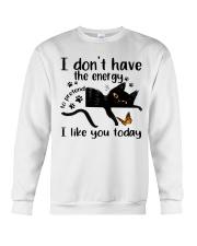 I Like You Today Crewneck Sweatshirt thumbnail