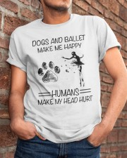Dogs And Ballet Classic T-Shirt apparel-classic-tshirt-lifestyle-26