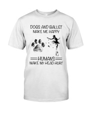 Dogs And Ballet Classic T-Shirt front