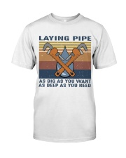 Laying Pipe Classic T-Shirt front