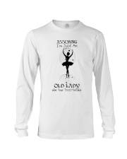 Assuming I'm Just An Old Lady Long Sleeve Tee thumbnail