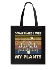 Sometimes I Wet My Plants Tote Bag thumbnail